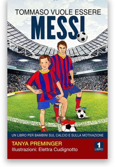 Tommaso vuole essere Messi