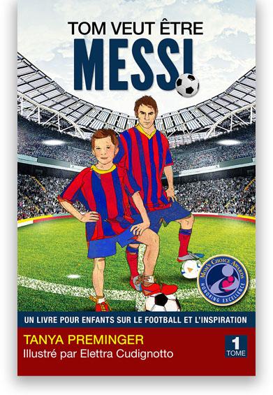 Tom veut être Messi