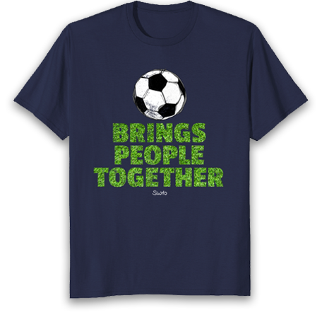 """Soccer brings people together"" T shirt"